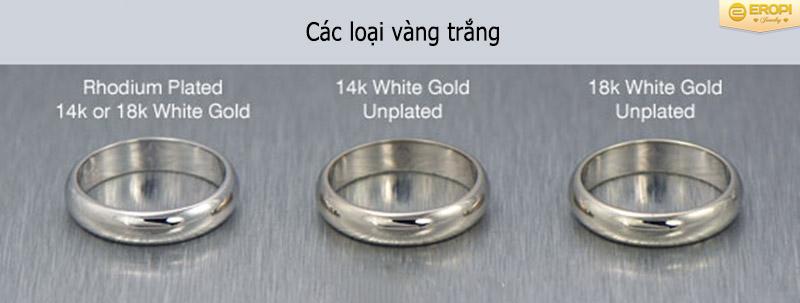 Các loại vàng trắng nên tham khảo.