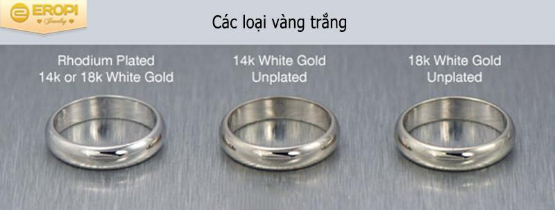 Một số loại vàng trắng phổ biến